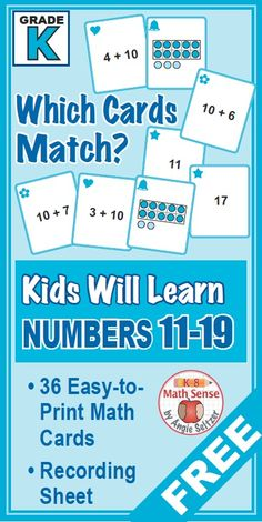 This FREE set of 36 printable cards will strengthen students' understanding of numbers 11 through 19, called for by CCSS K.NBT.1. Kindergarten children will match models to addition of 10 plus ones or to a number. ~by Angie Seltzer