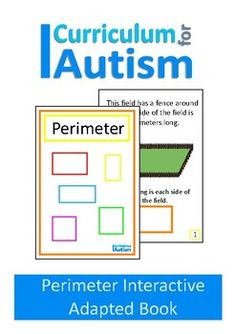 """Perimeter Interactive Adapted Math book for students with autism and special needsThis book teaches students how to find the perimeter of squares & rectangles.Please note: you will require velcro dots to assemble this book. Instructions are included.The pdf contains 2 versions of this book with US & UK spellingsYou may also like:< href=""""https://www.teacherspayteachers.com/Product/Area-Volume-Interactive-Adapted-Math-Book-Autism-Special-Education-2716180"""">Area & Volume Intera..."""