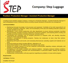 Career – Step Luggage – Production Manager/ Assistant Production Manager Step Luggage is looking for Production Manager/ Assistant Production Manager. Education