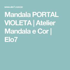 Mandala PORTAL VIOLETA | Atelier Mandala e Cor | Elo7