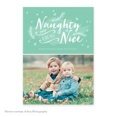 Naughty Is The New Nice - Christmas card template available through Jen Boutet Photography with your portrait session in Charlottesville, Va. www.jenboutet.com