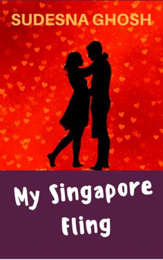 #MySingaporeFling #Romance Book Review: My Singapore Fling by Sudesna Ghosh My Singapore Fling by Sudesna Ghosh is her first Romance novel. The title will pique your interest. It did for me. Lets get to know how this Fling was ;) Book Tour by The Book Club http://grabthebook.blogspot.in/2018/01/book-review-my-singapore-fling-by.html