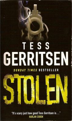 Buy Stolen by Tess Gerritsen and Read this Book on Kobo's Free Apps. Discover Kobo's Vast Collection of Ebooks and Audiobooks Today - Over 4 Million Titles! I Love Books, Books To Read, Glasgow Library, Tess Gerritsen, Crime Books, Thriller Books, Fiction And Nonfiction, I Love Reading, Know The Truth