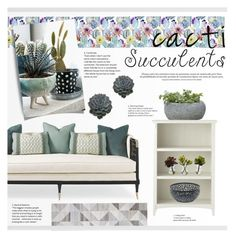 """""""Cacti + Succulents"""" by funkytalk ❤ liked on Polyvore featuring interior, interiors, interior design, home, home decor, interior decorating, Campania International, Dot & Bo, Home Decorators Collection and Alessi"""