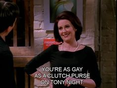 "Karen Walker Will and Grace | Will & Grace ""Karen"" quotes 