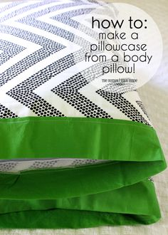 How to make a pillowcase from a body pillow cover! Quick and simple tutorial.