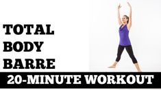 20 Minute Total Body Barre Workout - No Barre Needed, No Floor Work, Full Body Sculpting, All Levels - Fitness and Exercises Cardio Pilates, Pilates Video, Toning Workouts, Fun Workouts, Exercises, Video Sport, Pilates Challenge, Youtube Workout, 20 Minute Workout