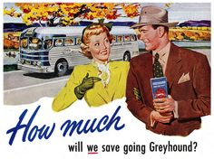 A delightfully autumnal ad for Greyhouse Buses from 1949.  Mostly families drove their cars, packed with pillows, blankets and food to eat along the way.