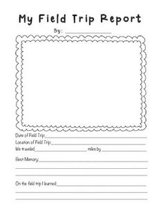 Field Trip Report Forms - fun way to record memories throughout the year.
