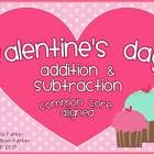 "This FREEBIE is the Valentine's Day version of my ""Addition & Subtraction at the North Pole"" product. In the ""Valentine's Day Addition & Su..."