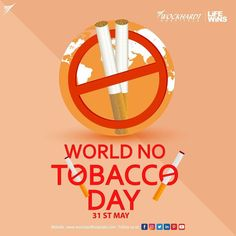 World No Tobacco Day serves to generate awareness about the health risks of tobacco use and to advocate for more effective policies that can help reduce worldwide tobacco use. Quit tobacco today, and let's have a healthy future for future generations.