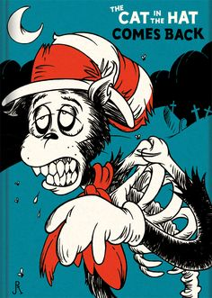 The Cat in the Hat Comes Back... by *DrFaustusAU on deviantART