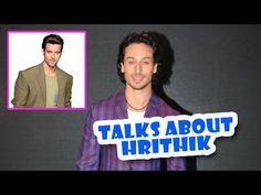Tiger Shroff Talks About Hrithik Roshan   Latest Bollywood Movies News 2016 - (More info on: http://LIFEWAYSVILLAGE.COM/movie/tiger-shroff-talks-about-hrithik-roshan-latest-bollywood-movies-news-2016/)