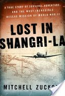 """Lost in Shangri-La...if you like obscure true stories this may be for you.  Learn about the survivors of a plane crash in 1945 involving 24 American servicemen and women over """"Shangri-La,"""" a beautiful valley deep within Dutch New Guinea."""