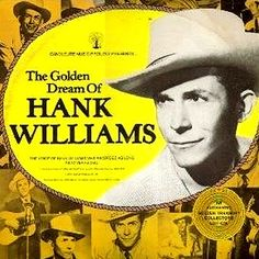 Hank Williams The Golden Dream of Hank Williams – Knick Knack Records
