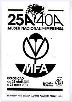 """Venha imprimir """"os 40 Anos do 25 de Abril"""" no Museu Nacional da Imprensa!"""
