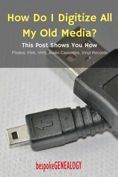 How do I digitize all my old media? This post from Bespoke Genealogy shows how you can convert your old photos, film, VHS tapes, audio cassettes and vinyl records to digital formats. Computer Help, Computer Technology, Computer Programming, Computer Tips, Energy Technology, Gaming Computer, Computer Projects, Technology Hacks, Medical Technology