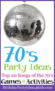 1970's theme birthday party ideas!  Fun ideas to make your 70's party extra special.  Top 20 songs of the 70's for your party playlist.  Games, crafts, activities, party favor, food and more fun ideas. Over 200 party themes at birthdaypartyideas4kids.com