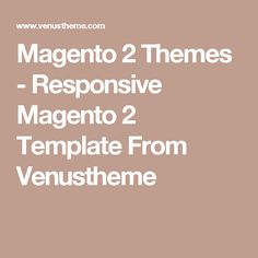 Magento 2 Themes - Responsive Magento 2 Template From Venustheme