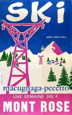 SKI AU MONT ROSE, MACUGNAGA-PECETTO - affiche publicitaire années 60-70 vintage ski poster