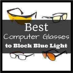 Best Computer Glasses To Block Blue Light