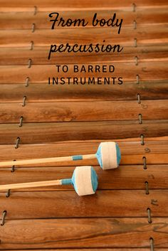 From body percussion to barred instruments: Ideas for using body percussion to learn an instrumental piece!