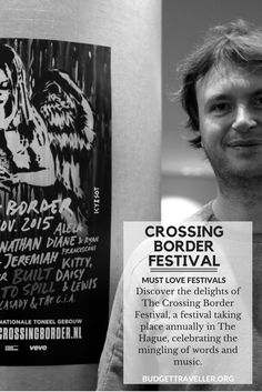 A Visit to the Crossing Border Festival in The Hague: a meeting place of words and music. Music Words, Meeting Place, Festivals, Celebrities, Celebs, Concerts, Festival Party, Celebrity, Famous People