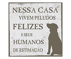 Nessa casa vivem peludos felizes e humanos de estimação