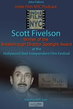 John Fallon's Indie Film NYC talks with Scott Fivelson about his film Near Myth: The Oskar Knight Story