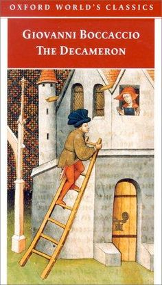 The Decameron by Giovanni Boccaccio,  another of the great classics