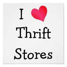 Whether It's A GoodWill Store Or A Salvation Army Thrift Store; They're Great For Crafting Or Finding Vintage Treasures!