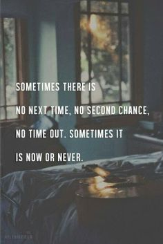 Travel Truth 101: Sometimes it really is now or never ...