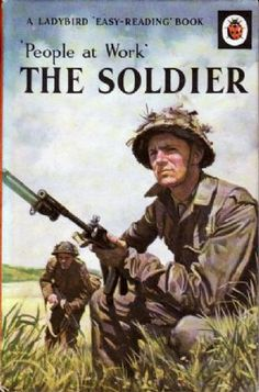 THE SOLDIER a Vintage Ladybird Book People at Work Series 606B