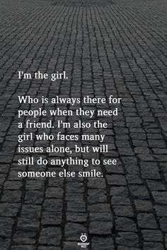 true quotes & true quotes & true quotes deep & true quotes for him & true quotes about friends & true quotes in hindi & true quotes funny & true quotes for him thoughts & true quotes for him truths Sad Girl Quotes, Now Quotes, Words Quotes, Funny Quotes, Sayings, Qoutes, Be That Girl Quotes, Amazing People Quotes, True Life Quotes