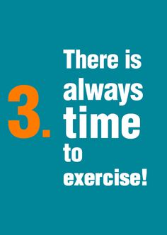 There is always time to exercise!