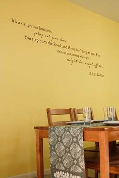 Lord of the Rings quote on the dining room wall