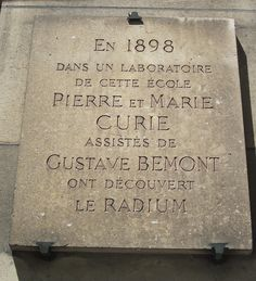 Plaque identifying site of Curie's lab. Did you know her notebooks are still so radioactive today that they are kept in a lead vault? Marie And Pierre Curie, Marie Curie, Did You Know, Notebooks, Lab, Science, History, Travel, Women