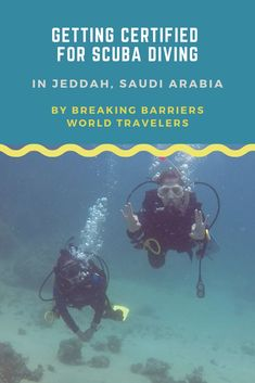 How do you go about getting your PADI OWD certification? Read our article to see how we got certified for scuba diving in Jeddah, Saudi Arabia Jeddah, Open Water, Saudi Arabia, World Traveler, Scuba Diving, Asia, Japan, Diving, Okinawa Japan