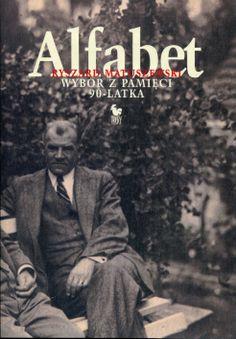 """""""Alfabet. Wybór z pamięci  90-latka"""" Ryszard Matuszewski Cover by Andrzej Barecki Published by Wydawnictwo Iskry 2004"""