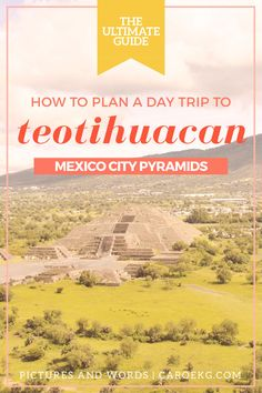 Visiting Teotihuacan - A Mexico City Day Trip // A complete guide to visiting the pyramids of Teotihuacan, one of the most popular day trips from Mexico City. // Things to do in Mexico City, Mexico City Travel, Teotihuacan pyramids, Mexico City pyramids, Mexico travel