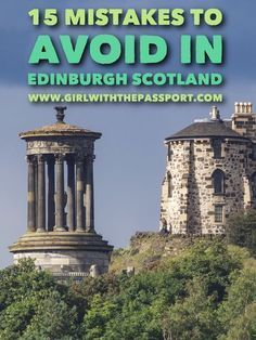 All the mistakes I made that should avoid when visiting Edinburgh Scotland.