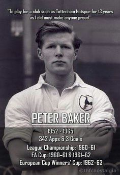 Peter Baker Tottenham Hotspur Players, Bristol Rovers, Spurs Fans, European Cup, School Football, Fa Cup, North London, How To Memorize Things, English