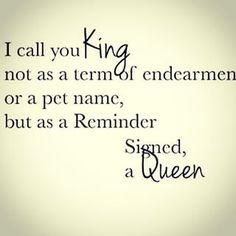 28 Best King & Queen Quotes images | Queen quotes, Quotes ...
