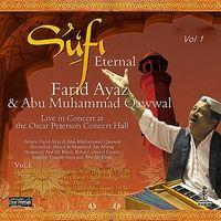 Farid Ayaz & Abu Muhammad Qawwal | Sufi Eternal, Vol. 1