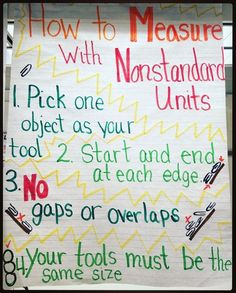 Measurement with non-standard units anchor chart (first grade) - First Grade Measurement, Nonstandard Measurement, Measurement Kindergarten, Kindergarten Anchor Charts, Measurement Activities, Math Anchor Charts, First Grade Activities, Teaching First Grade, First Grade Teachers