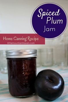 Home Canning Recipe- Spiced Plum Jam. Tastes like Christmas in a Jar!