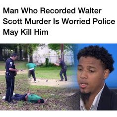 revolutionary-mindset:  The eyewitness who recorded the cellphone video that put a South Carolina police officer in jail on a murder charge just said that he is afraid for his life. Feidin Santana walks with security who is watching out for him right now – something he is fairly low key about – but in his first interview Wednesday, he said that even when he first told officers on the scene that he recorded the incident, he had the impression that he would be killed if he waited around…