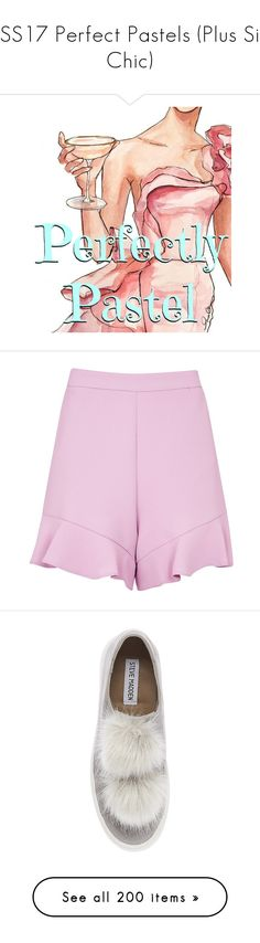 """***SS17 Perfect Pastels (Plus Size Chic)"" by foolsuk ❤ liked on Polyvore featuring shorts, lilac, high rise shorts, high-rise shorts, high-waisted shorts, ruffle hem shorts, highwaist shorts, shoes, flats and high heel platform shoes"