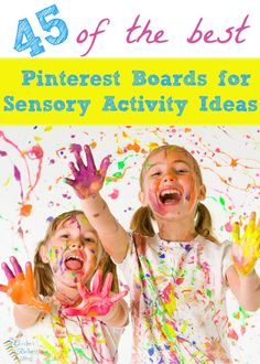 45 of the most amazing Pinterest boards for sensory activity ideas. Play dough, sensory bins, themed activities and more.