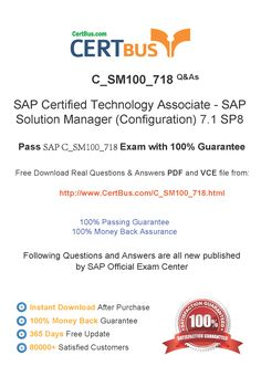 Candidate need to purchase the latest SAP C_SM100_718 Dumps with latest SAP C_SM100_718 Exam Questions. Here is a suggestion for you: Here you can find the latest SAP C_SM100_718 New Questions in their SAP C_SM100_718 PDF, SAP C_SM100_718 VCE and SAP C_SM100_718 braindumps. Their SAP C_SM100_718 exam dumps are with the latest SAP C_SM100_718 exam question. With SAP C_SM100_718 pdf dumps, you will be successful. Highly recommend this SAP C_SM100_718 Practice Test.